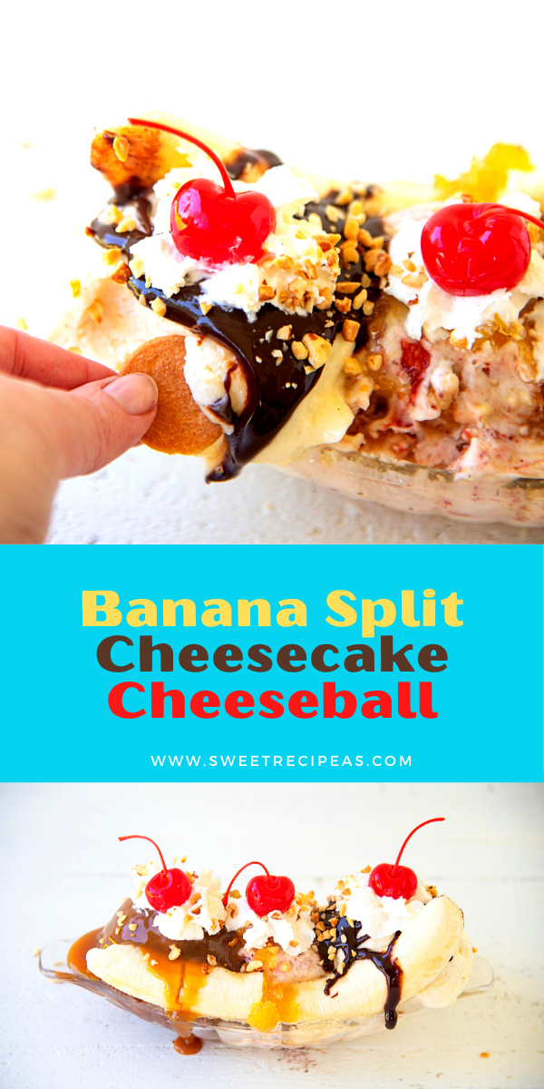 Banana Split Cheesecake Cheeseball