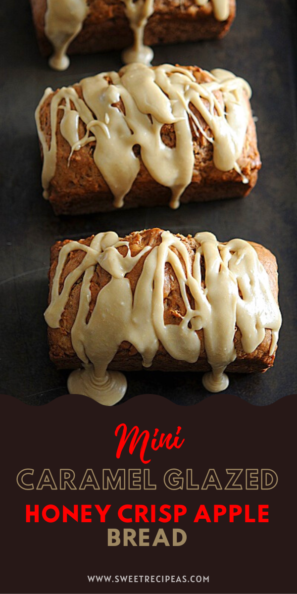Mini Caramel-Glazed Honey Crisp Apple Bread