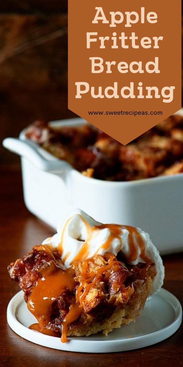 Apple Fritter Bread Pudding