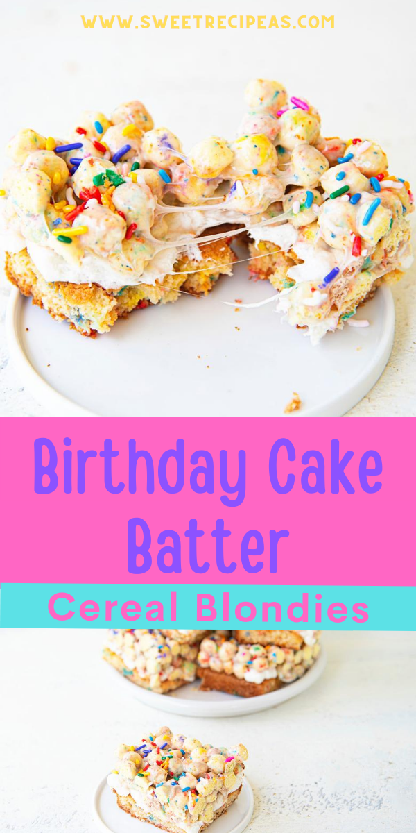 Birthday Cake Batter Cereal Blondies