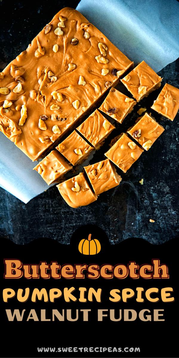 Butterscotch Pumpkin Spice Walnut Fudge