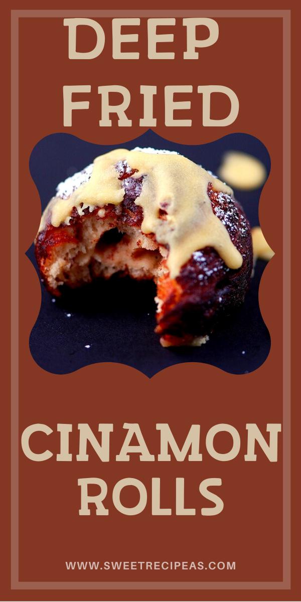 Deep Fried Cinnamon Rolls