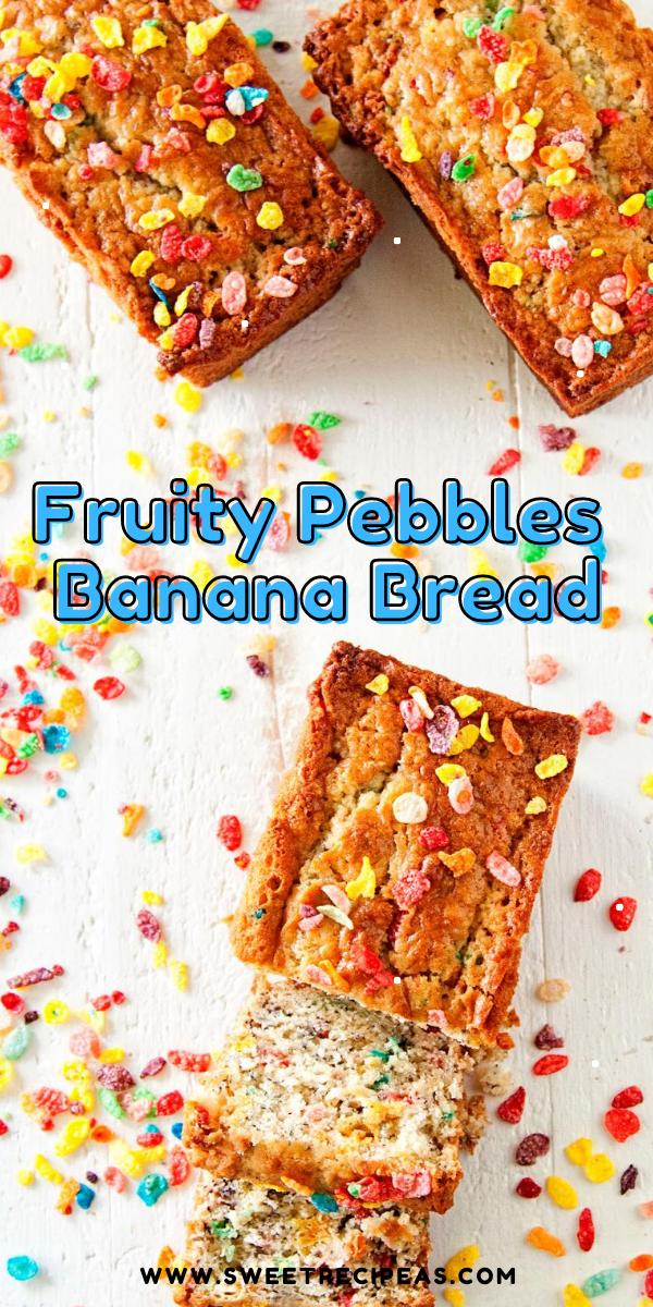 Fruity Pebbles Banana Bread