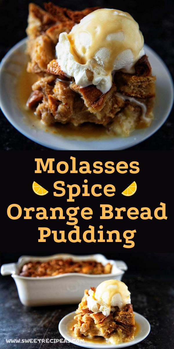Molasses Spice Orange Bread Pudding
