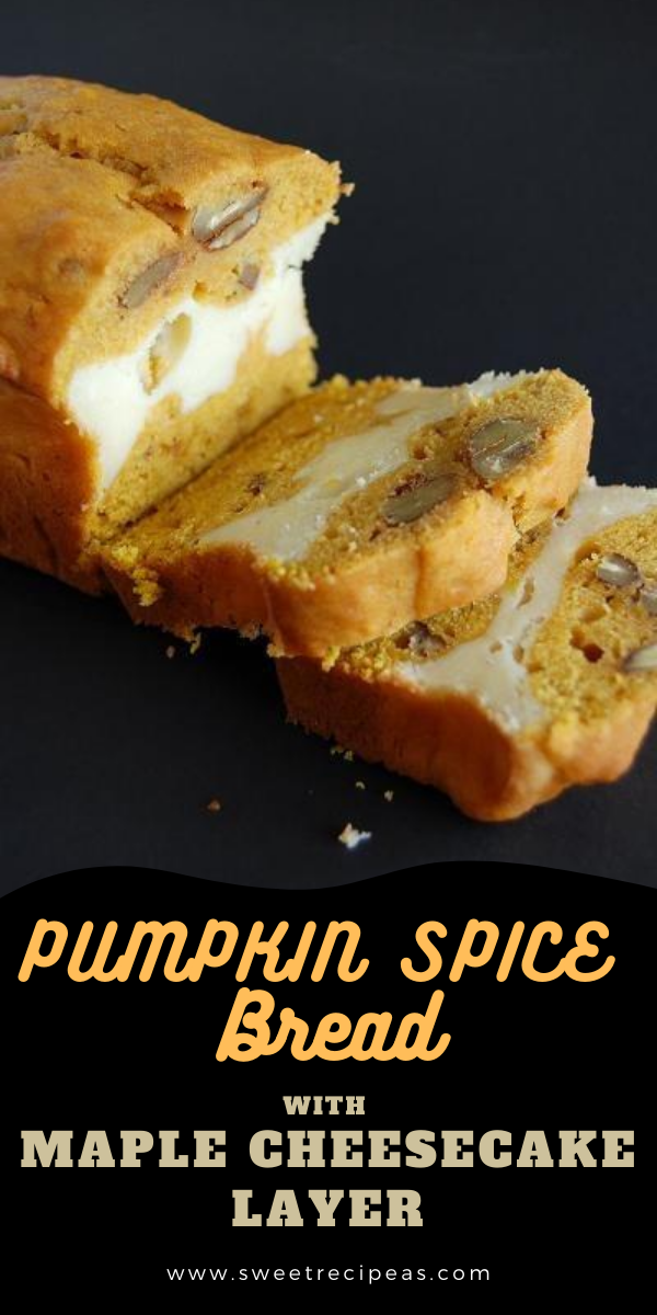Pumpkin Spice Bread with Maple Cheesecake Layer
