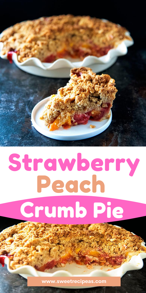 Strawberry Peach Crumb Pie