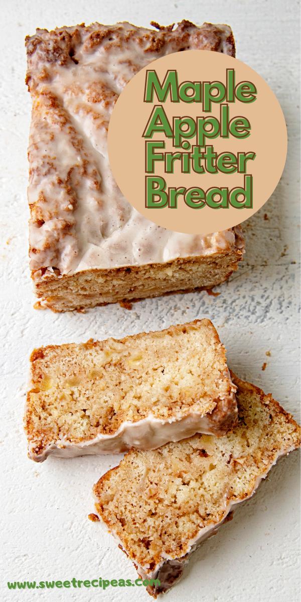 Maple Apple Fritter Bread